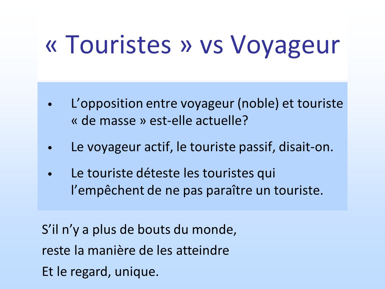 « Touristes » vs Voyageur