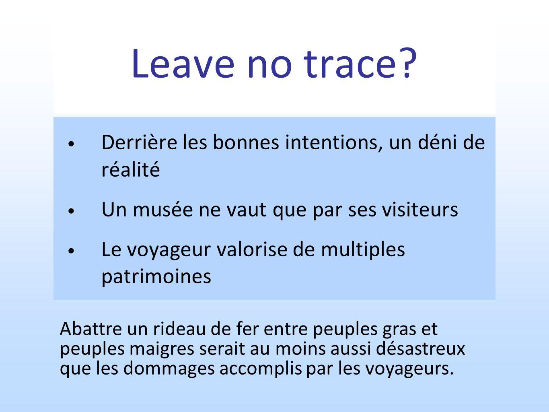 Leave no trace Derrière les bonnes intentions, un déni de réalité