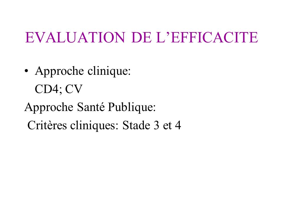 EVALUATION DE L'EFFICACITE