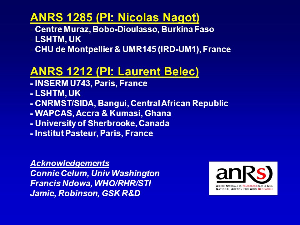 ANRS 1285 (PI: Nicolas Nagot)