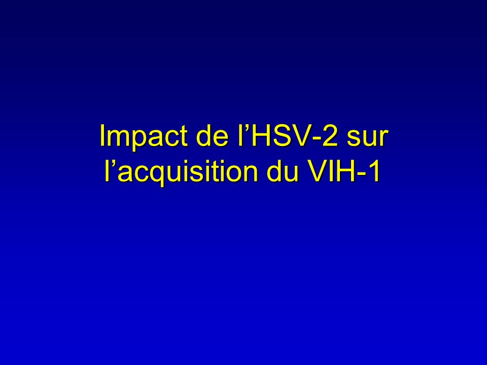 Impact de l'HSV-2 sur l'acquisition du VIH-1