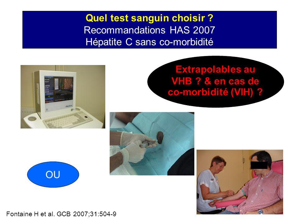 Extrapolables au VHB & en cas de co-morbidité (VIH)