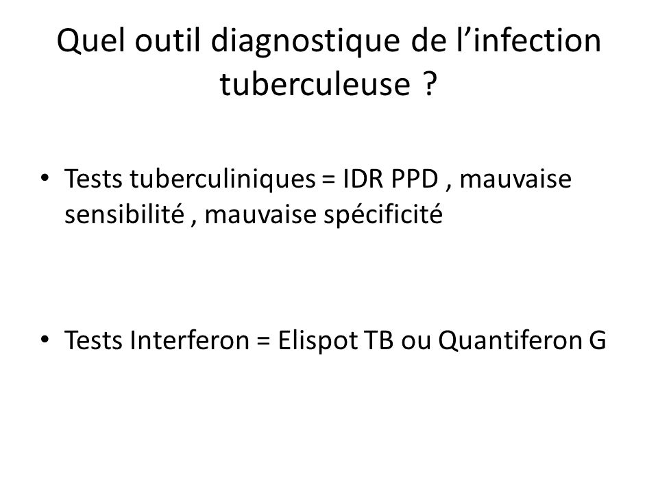 Quel outil diagnostique de l'infection tuberculeuse