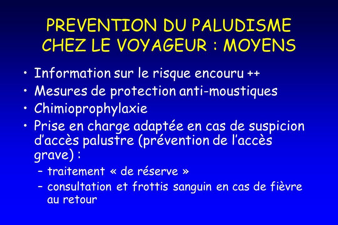 PREVENTION DU PALUDISME CHEZ LE VOYAGEUR : MOYENS