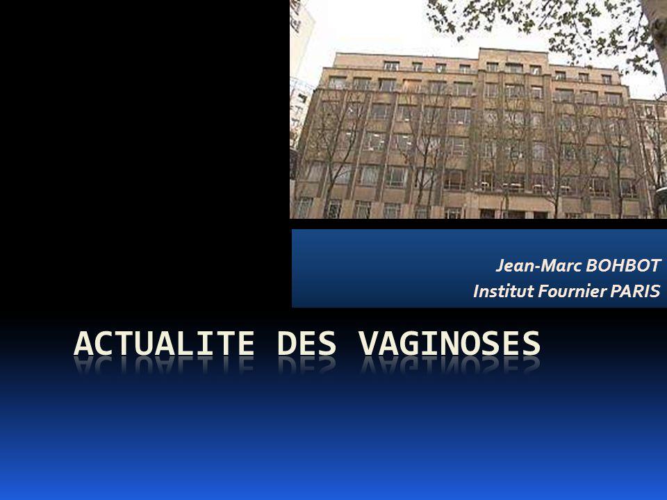 ACTUALITE DES VAGINOSES