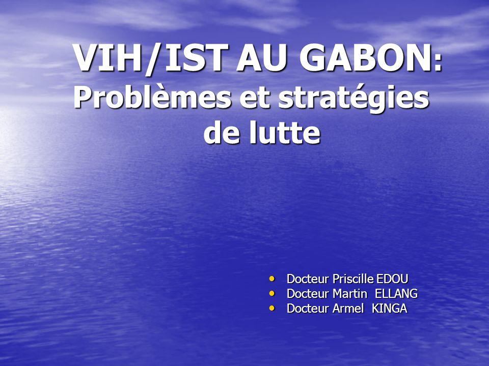 VIH/IST AU GABON: Problèmes et stratégies de lutte