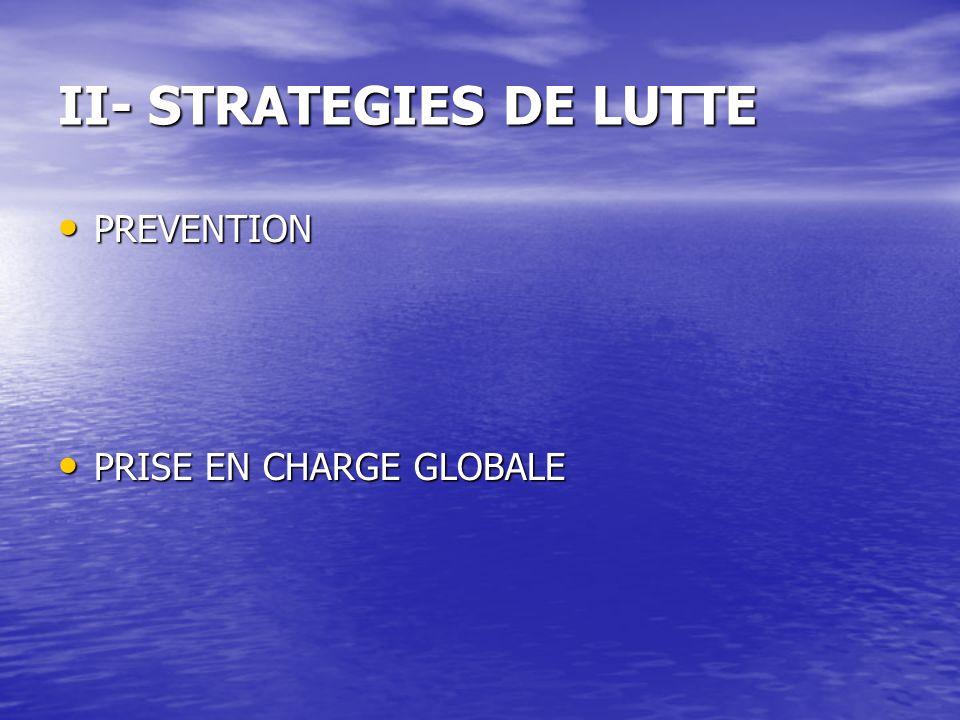 II- STRATEGIES DE LUTTE