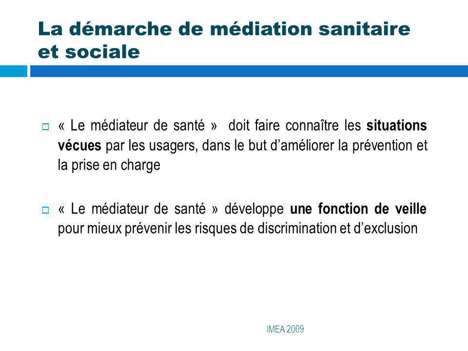 La démarche de médiation sanitaire et sociale