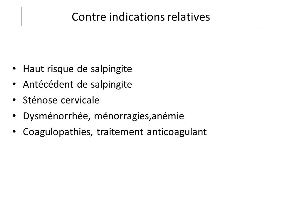 Contre indications relatives