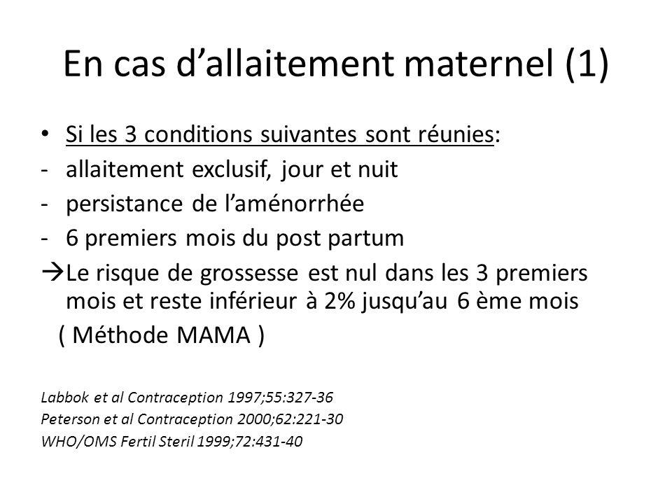 En cas d'allaitement maternel (1)