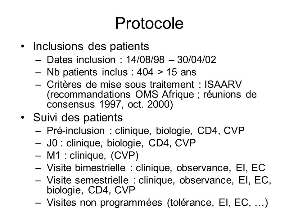 Protocole Inclusions des patients Suivi des patients