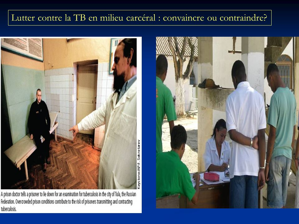 Lutter contre la TB en milieu carcéral : convaincre ou contraindre