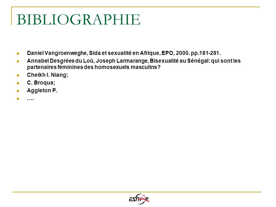 BIBLIOGRAPHIE Daniel Vangroenweghe, Sida et sexualité en Afrique, EPO, 2000. pp.181-281.