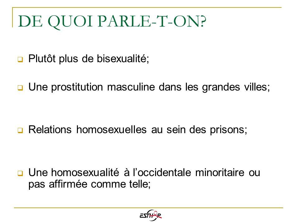 DE QUOI PARLE-T-ON Plutôt plus de bisexualité;