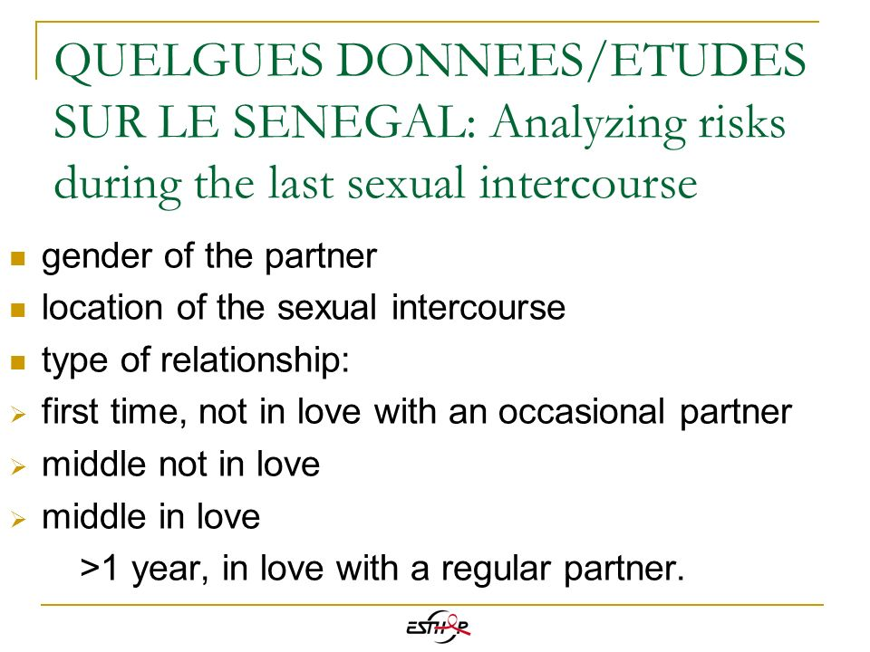 QUELGUES DONNEES/ETUDES SUR LE SENEGAL: Analyzing risks during the last sexual intercourse