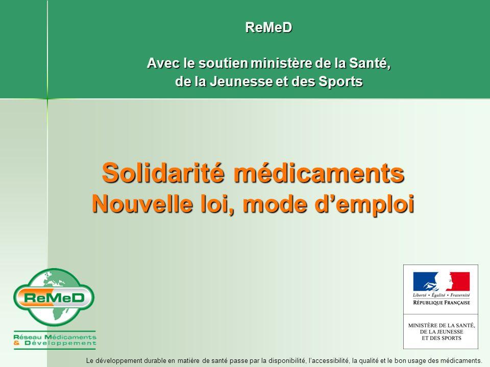 Solidarité médicaments Nouvelle loi, mode d'emploi