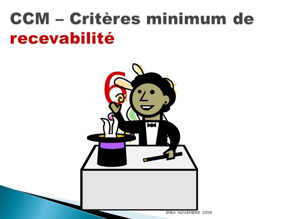 CCM – Critères minimum de recevabilité