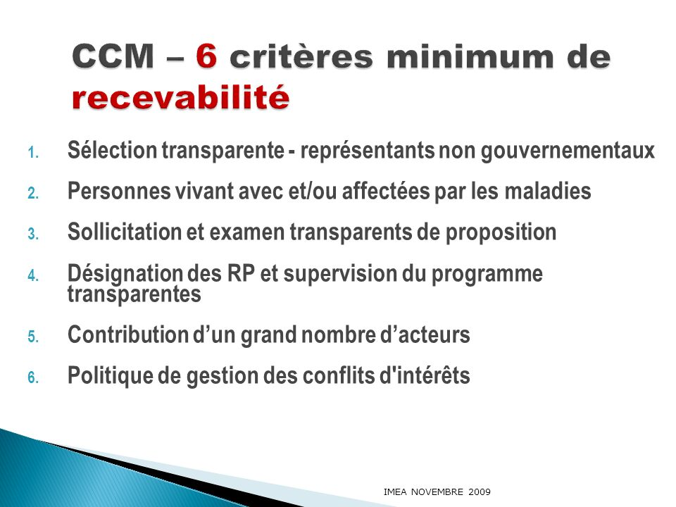 CCM – 6 critères minimum de recevabilité