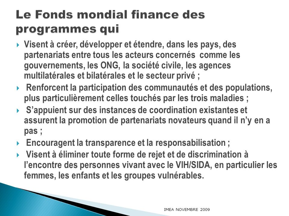 Le Fonds mondial finance des programmes qui