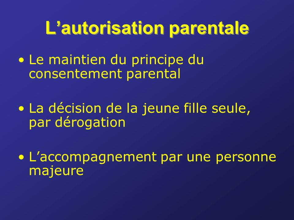 L'autorisation parentale