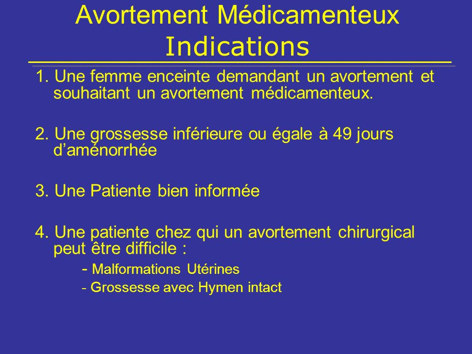 Avortement Médicamenteux Indications