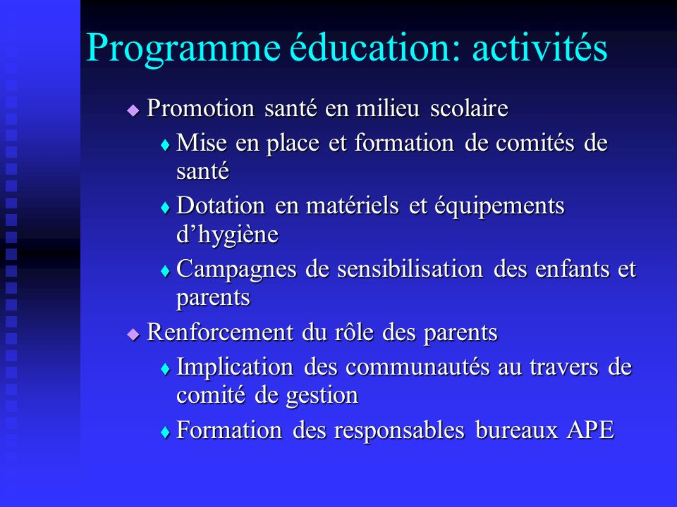 Programme éducation: activités