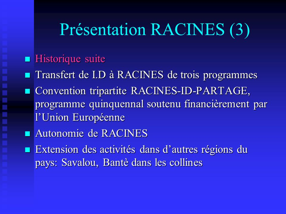 Présentation RACINES (3)