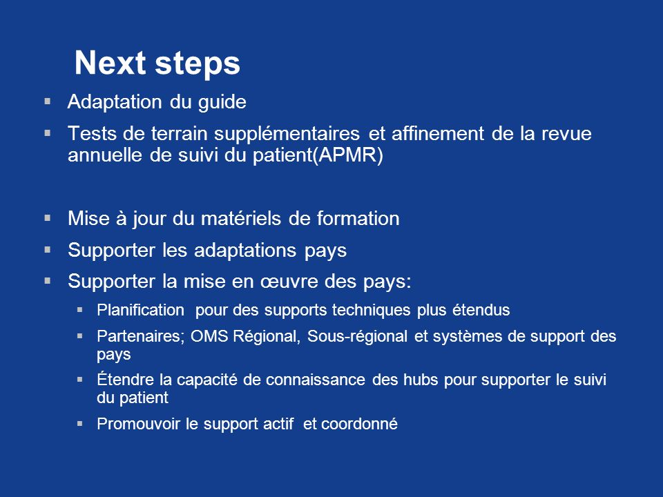 Next steps Adaptation du guide