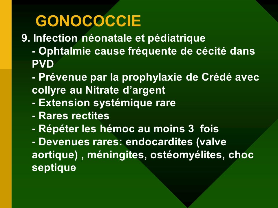 GONOCOCCIE 9. Infection néonatale et pédiatrique