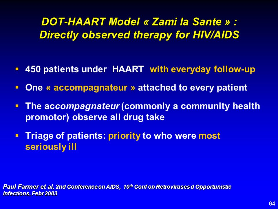 DOT-HAART Model « Zami la Sante » : Directly observed therapy for HIV/AIDS