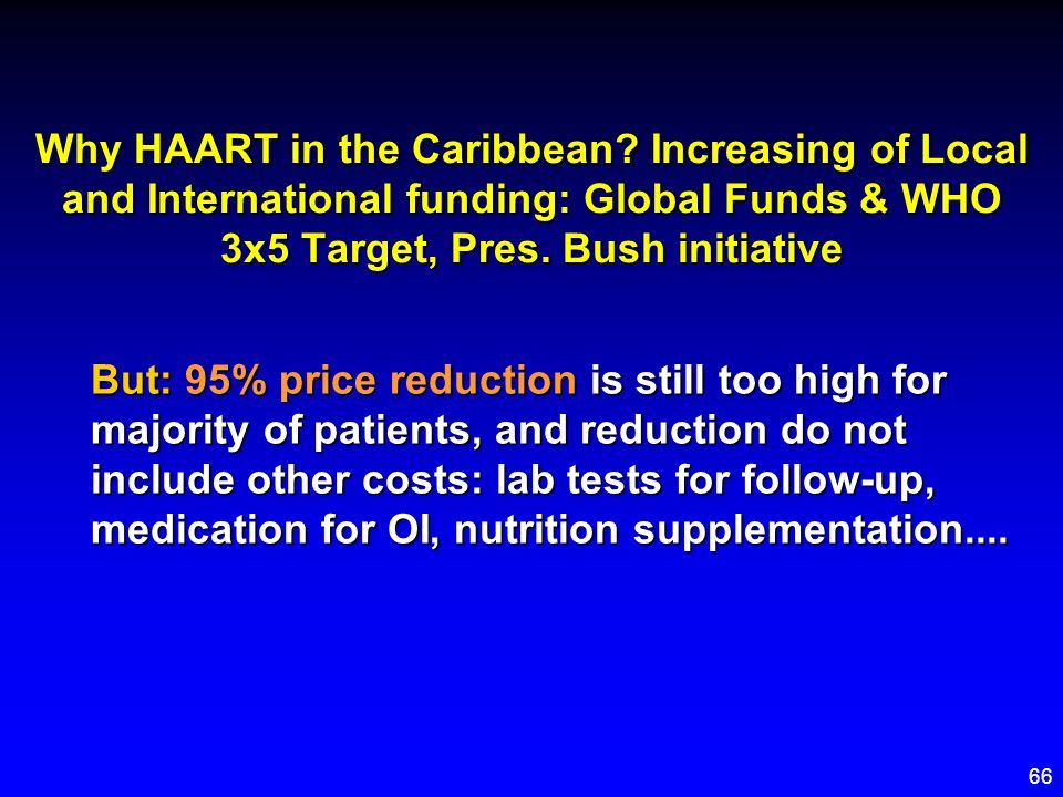 Why HAART in the Caribbean