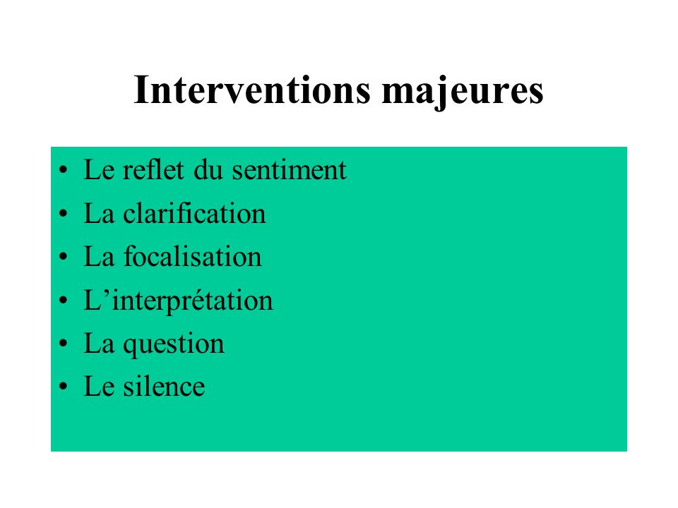 Interventions majeures