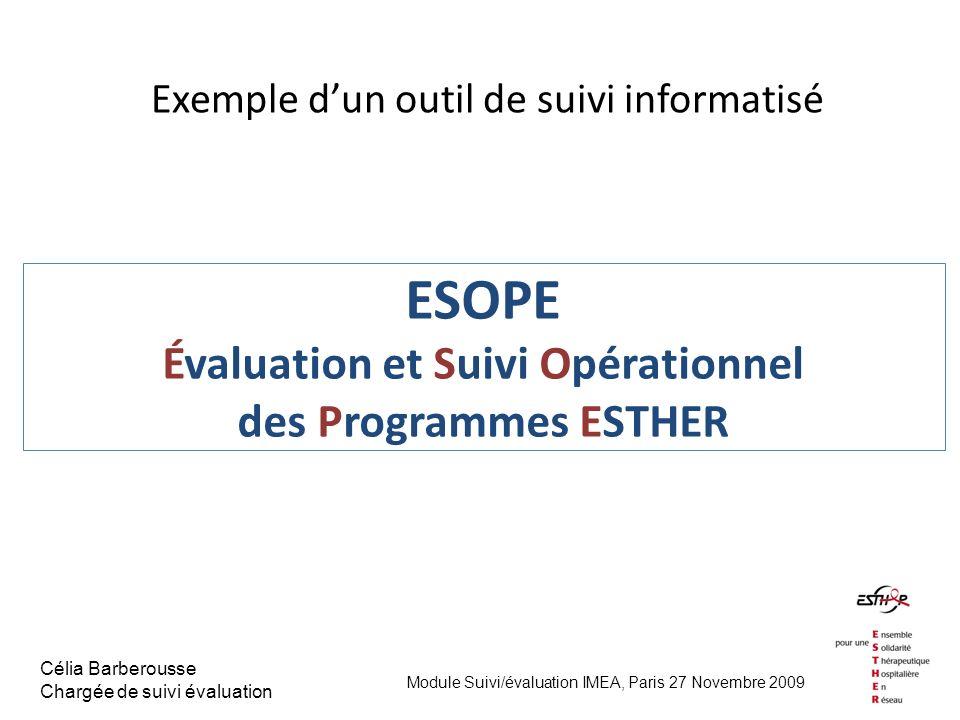 ESOPE Évaluation et Suivi Opérationnel des Programmes ESTHER