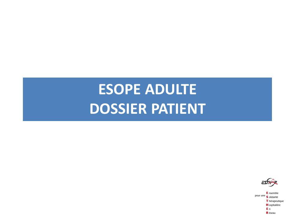 Esope ADULTE DOSSIER PATIENT