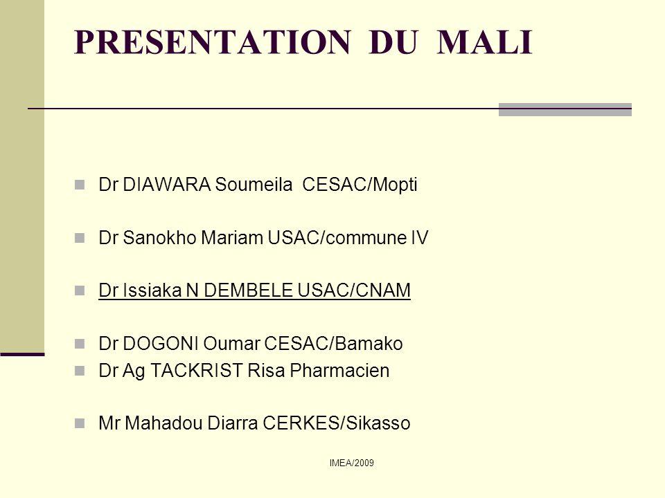 PRESENTATION DU MALI Dr DIAWARA Soumeila CESAC/Mopti