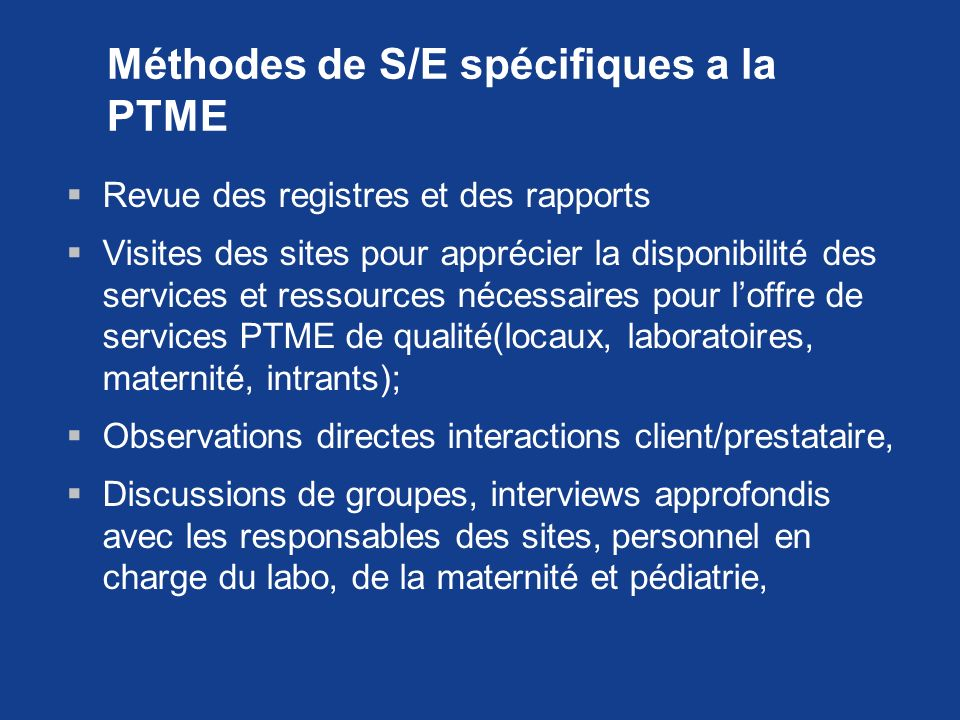 Méthodes de S/E spécifiques a la PTME