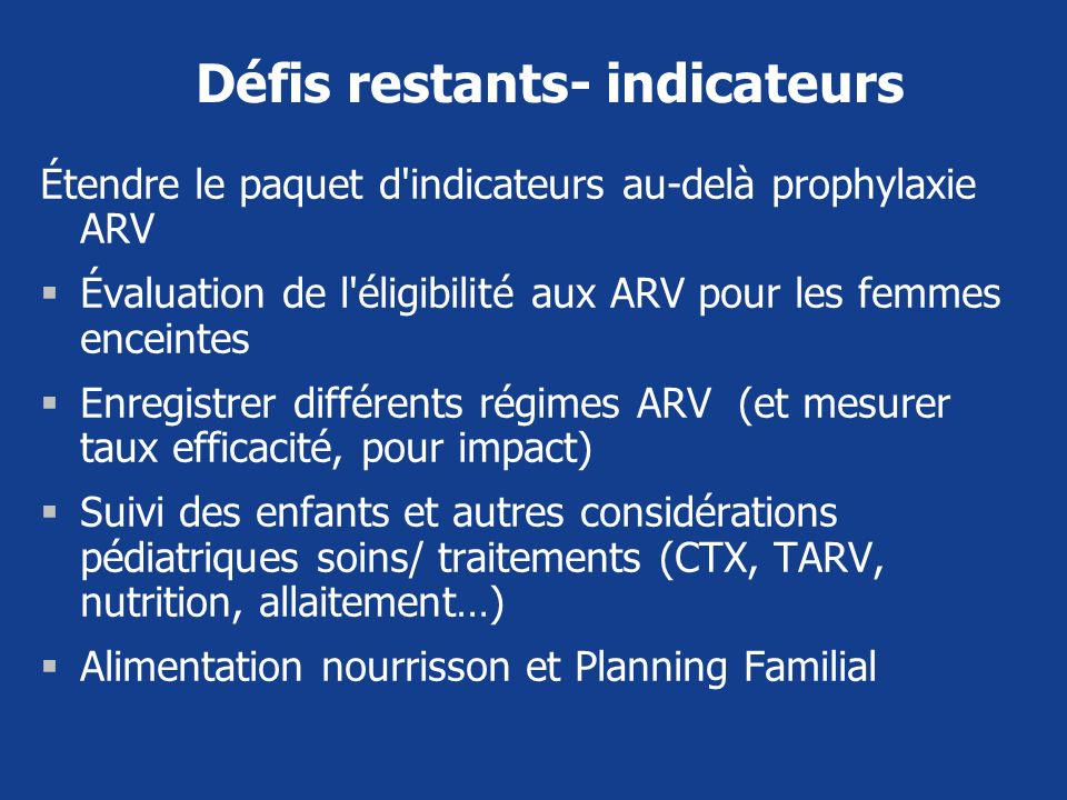 Défis restants- indicateurs