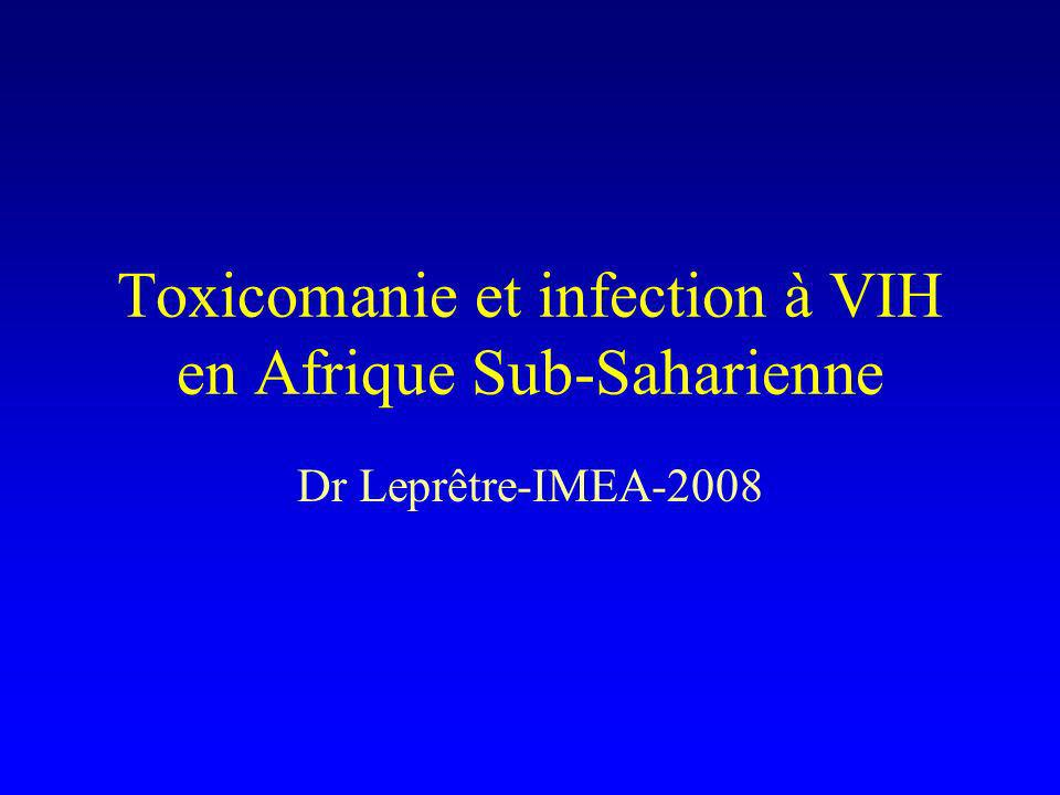 Toxicomanie et infection à VIH en Afrique Sub-Saharienne