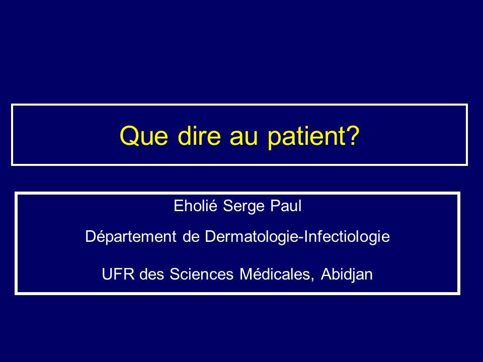 Que dire au patient Eholié Serge Paul