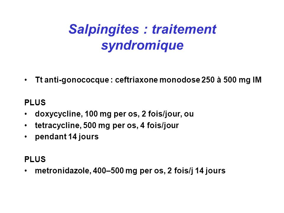 Salpingites : traitement syndromique
