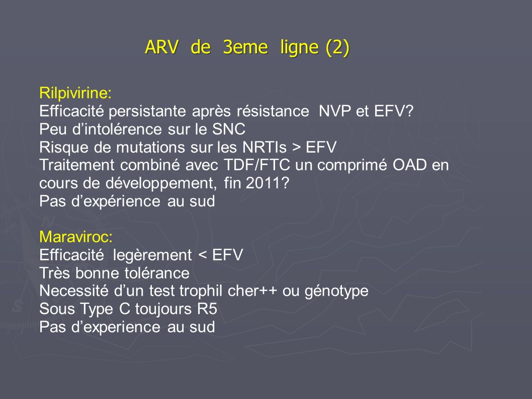 ARV de 3eme ligne (2) Rilpivirine: