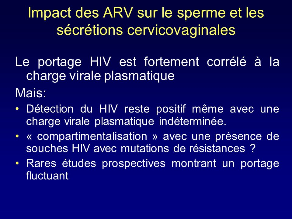 Impact des ARV sur le sperme et les sécrétions cervicovaginales