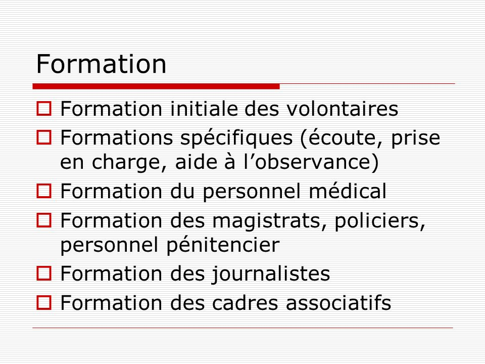 Formation Formation initiale des volontaires