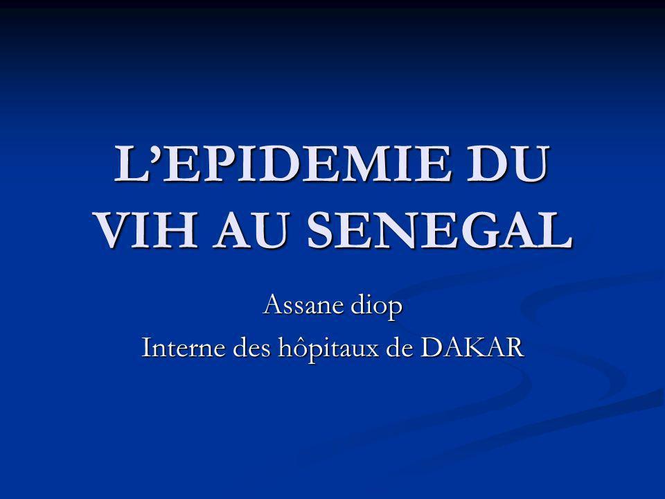 L'EPIDEMIE DU VIH AU SENEGAL