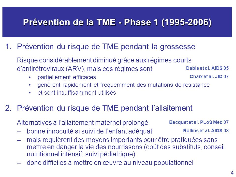 Prévention de la TME - Phase 1 (1995-2006)
