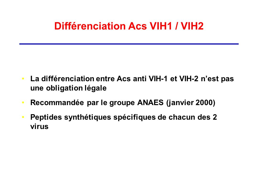 Différenciation Acs VIH1 / VIH2
