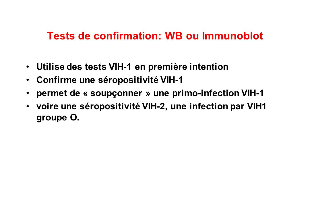 Tests de confirmation: WB ou Immunoblot