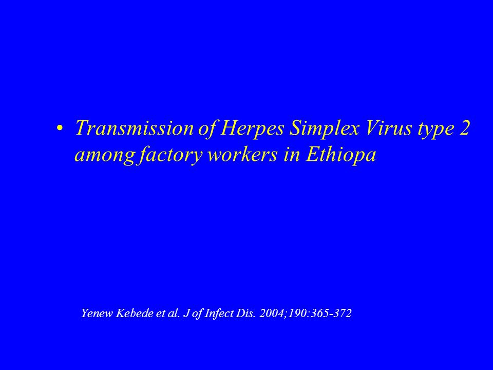 Transmission of Herpes Simplex Virus type 2 among factory workers in Ethiopa