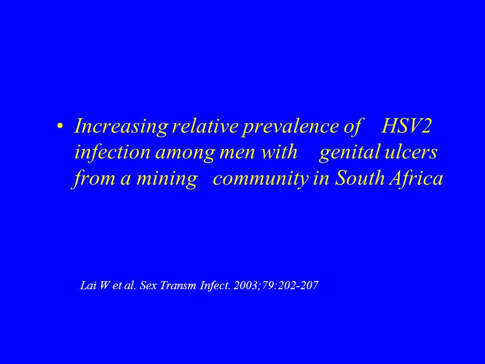 Increasing relative prevalence of HSV2 infection among men with genital ulcers from a mining community in South Africa