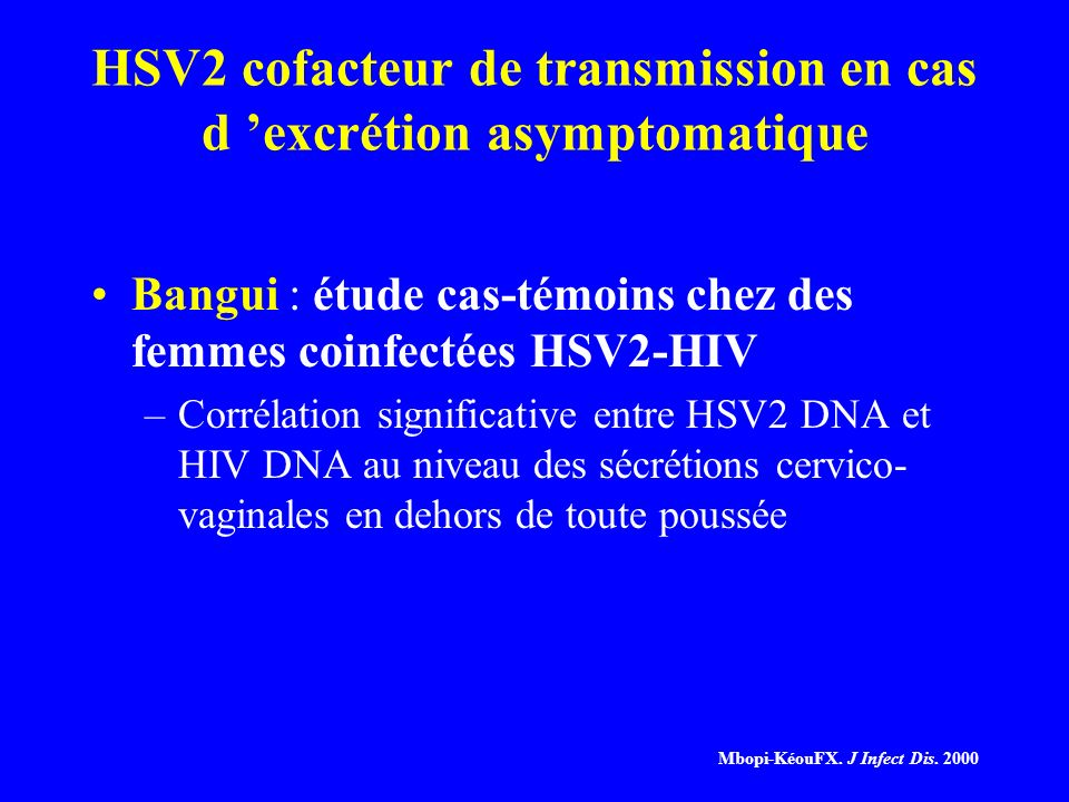 HSV2 cofacteur de transmission en cas d 'excrétion asymptomatique